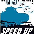 Speed Up Production - Ww2 by War Is Hell Store