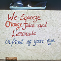 Squeezed Juice Sign by Frank DiMarco