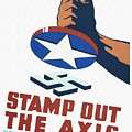 Stamp Out The Axis - Restored by Vintage Advertising Posters