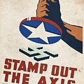 Stamp Out The Axis - Vintagelized by Vintage Advertising Posters