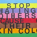 Stop Hating Others Because Of Their Skin Color by Donna Wilson