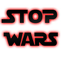 Stop Wars  by Humorous Quotes