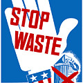 Stop Waste It's Your Patriotic Duty by War Is Hell Store