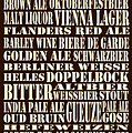 Styles Of Beer by Trudy Clementine