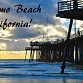 Sunset At Pismo Beach California by Barbara Snyder