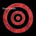 Target Of Desire by Hannes Cmarits