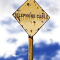 Telephone Cable Sign by Arline Wagner