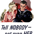 Tell Nobody -- Not Even Her by War Is Hell Store