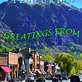 Telluride Greatings by David Lee Thompson