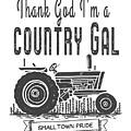 Thank God I Am A Country Gal by Edward Fielding