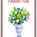 Thank You Flowers In The Vase by Irina Sztukowski