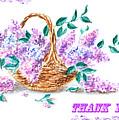 Thank You Lilac Flowers by Irina Sztukowski