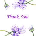 Thank You Purple Flowers by Irina Sztukowski