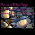 The Art Of Being Happy by Tamara Kulish