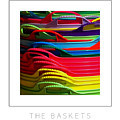 The Baskets Poster by Mike Nellums