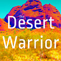 The Desert Warrior Poster V by MB Dallocchio
