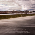 The Great Stone Dam Lawrence, Massachusetts by Betty Denise