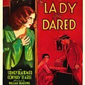 The Lady Who Dared 1931 by Mountain Dreams