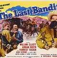 The Last Bandit 1949 by Mountain Dreams