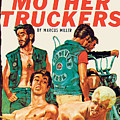 The Mother Truckers by Unknown Artist