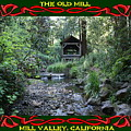 The Old Mill 3 by Ben Upham III