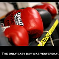 The Only Easy Day Was Yesterday by Angela Rath
