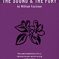 The Sound And The Fury Greatest Books Ever Series 018 by Design Turnpike