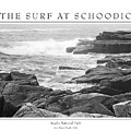 The Surf At Schoodic by Peter Muzyka