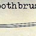 The Toothbrush by Jon Neidert