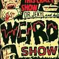 The Weird Show Poster by Joy McKenzie
