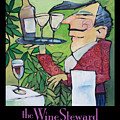 The Wine Steward - Poster by Tim Nyberg