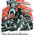 They Fought For Freedom - We Fight To Keep It by War Is Hell Store
