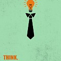 Think Not Illegal Yet Business Quotes Poster by Lab No 4
