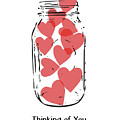 Thinking Of You Jar Of Hearts- Art By Linda Woods by Linda Woods