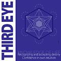 Third Eye Chakra Series Three by Experimenda