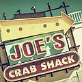 This Way To Joe's Crab Shack by Joan Carroll