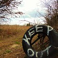 Tired Sign Says Keep Out by Honey Behrens