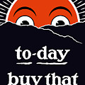 To-day Buy That Liberty Bond by War Is Hell Store