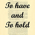 To Have And To Hold by Madame Memento