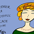 Together Is A Beautiful Place To Be by Sharon Augustin