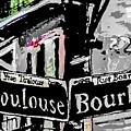Toulouse And Bourbon by Paula Baker