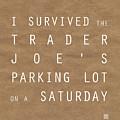 Trader Joe's Parking Lot by Linda Woods