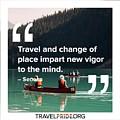 Travel Imparts New Vigor by Travel Pride