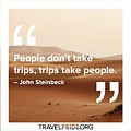 Trips Take People by Travel Pride