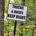 Trucks And Buses Keep Right by Jeelan Clark