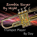Trumpet Zombie Slayer 002 by M K  Miller