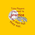 Tubas Practice When They Eat by M K  Miller