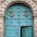 Turquoise Cusco Church Door by Catherine Sherman