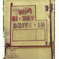 Twin Hi-way Drive-in Sign by Steven  Godfrey