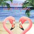 Under The Palms by Debbie DeWitt